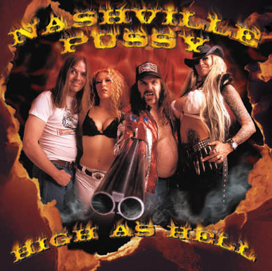 Nashville Pussy High As Hell